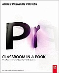 Adobe Premiere Pro CS5 Classroom in a Book  - With DVD (11 Edition)