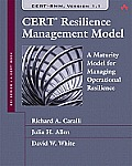 CERT Resilience Management Model: A Maturity Model for Managing Operational Resilience