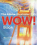 The Adobe Illustrator Cs5 Wow! Book [With CDROM] (Wow!) Cover