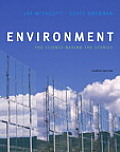 Environment: The Science Behind the Stories with Masteringenvironmentalscience(tm) (Masteringenvironmentalsciences)