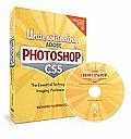 Understanding Adobe Photoshop CS5 - With DVD (10 Edition)