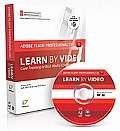 Learn Adobe Flash Professional Cs5 by Video: Core Training in Rich Media Communication [With Booklet] (Learn by Video)