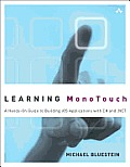 Learning Monotouch: A Hands-On Guide to Building IOS Applications with C# and .Net (Developer's Library)