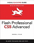 Flash Professional Cs5 Advanced for Windows and Macintosh: Visual Quickpro Guide (Visual QuickPro Guides)