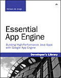 Essential App Engine Building High Performance Java Apps with Google App Engine