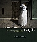Chasing the Light: Improving Your Photography with Available Light (Voices That Matter) Cover
