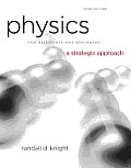 Physics For Scientists & Engineers A Strategic Approach Volume 1 Chapters 1 15