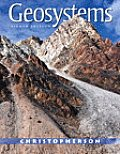 Geosystems: An Introduction to Physical Geography with Masteringgeography(tm)