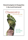 Chemical Investigations for Chemistry for Changing Times - T/a Hill (13TH 13 Edition)