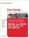 Hands On Guide to the Red Hat Exams RHCSA & RHCE Cert Guide & Lab Manual