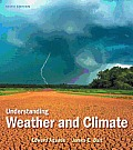 Understanding Weather and Climate (6TH 13 - Old Edition)
