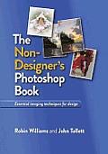 Non Designers Photoshop Book essential imaging techniques for design