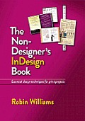 The Non-Designer's Indesign Book (Non-Designer's)