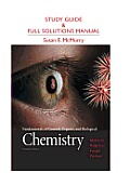 Study Guide & Full Solutions Manual: Fundamentals of General, Organic, and Biological Chemistry