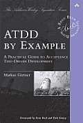 ATDD by Example: A Practical Guide to Acceptance Test-Driven Development (Addison-Wesley Signature)