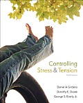 Controlling Stress & Tension