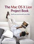 Mac OS X Lion Project Book stuff you can do with your Mac