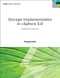 Storage Design and Implementation in Vsphere 5.0(r) (Vmware Press)
