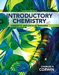 Introductory Chemistry Concepts & Critical Thinking Plus Masteringchemistry with Etext Access Card Package
