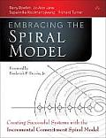 The Incremental Commitment Spiral Model: Principles and Practices for Successful Systems and Software