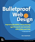 Bulletproof Web Design: Improving Flexibility and Protecting Against Worst-Case Scenarios with Html5 and Css3 (Voices That Matter) Cover