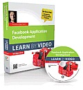 Facebook Application Development: Learn by Video (Learn by Video)