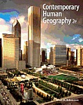 Contemporary Human Geography-text Only (2ND 13 - Old Edition)