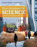 Environmental Science with Mastering Environmental Science Access Code: Toward a Sustainable Future