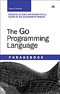 The Go Programming Language Phrasebook (Developer's Library)