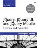 jQuery jQuery UI & jQuery Mobile Recipes & Examples