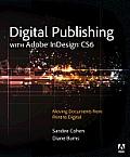 Digital Publishing With Adobe Indesign CS6 (13 Edition)