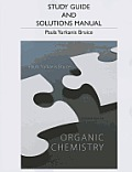 Organic Chemistry, Study Guide and Solutions Manual