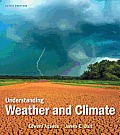 Understanding Weather and Climate - With Access (6TH 13 Edition) Cover