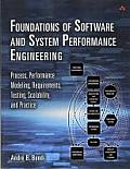 Foundations of Software and System Performance Engineering: Process, Performance Modeling, Requirements, Testing, Scalability, and Practice (Livelessons)