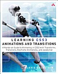Learning CSS3 Animations and Transitions: A Hands-On Guide to Animating in CSS3 with Transforms, Transitions, Keyframe Animations, and JavaScript