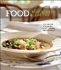 Food photography & lighting; a commercial photographer's guide to creating irresistible images