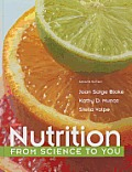 Nutrition : From Science To You (2ND 14 Edition)