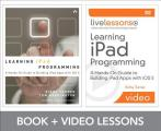 Learning Ipad Programming Livelessons Bundle (Livelessons)