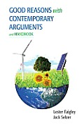 Good Reasons with Contemporary Arguments & Handbook