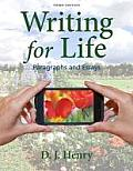 Writing for Life: Paragraphs and Essays with New Mywritinglab with Etext -- Access Card Package