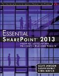 Essential Sharepoint(r) 2013: Practical Guidance for Meaningful Business Results (Addison-Wesley Microsoft Technology)