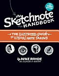 Sketchnote Handbook The Illustrated Guide to Visual Note Taking Video Edition