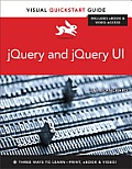 Jquery and Jquery Ui: Visual QuickStart Guide (Visual QuickStart Guides)