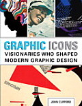 Graphic Icons Visionaries Who Shaped Modern Graphic Design