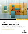 Apple Pro Training Series: Using and Supporting OS X Server on Mountain Lion (Apple Pro Training)