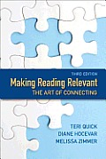 Making Reading Relevant (3RD 14 Edition)