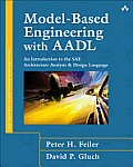 Model-Based Engineering with Aadl: An Introduction to the Sae Architecture Analysis &amp;Design Language (SEI Series in Software Engineering) Cover