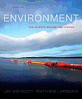 Environment The Science Behind the Stories Plus Masteringenvironmentalscience with Etext Access Card Package