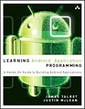 Learning Android Application Programming: A Hands-On Guide to Building Android Applications (Learning)