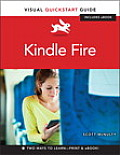 Kindle Fire: Visual QuickStart Guide (Visual QuickStart Guides)